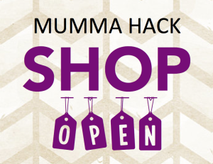 Mumma Hack Shop Open